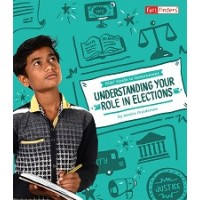 Kids' Guide to Government: Understanding Your Role in Elections