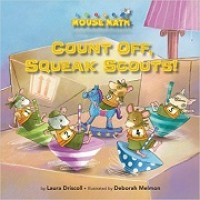 Mouse Math: Count Off, Squeak Scouts!