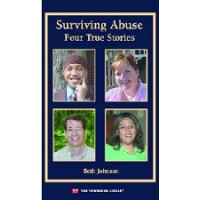 Surviving Abuse: Four True Stories