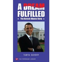 A Dream Fulfilled: The Barack Obama Story