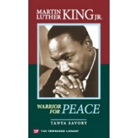 Martin Luther King Jr.: Warrior for Peace