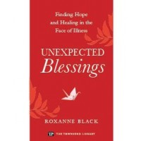 Unexpected Blessings: Finding Hope and Healing in the Face of Illness