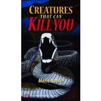 Creatures That Can Kill You