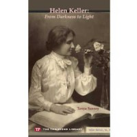 Helen Keller: From Darkness to Light
