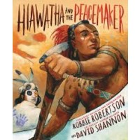 Hiawatha and the Peacemaker (ebook)