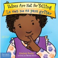 Voices Are Not for Yelling / La voz no es para gritar (Bilingual Board Book, English/Spanish)