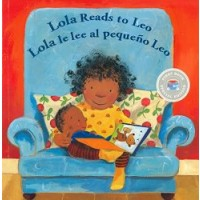 Lola Reads to Leo / Lola le lee al pequeño Leo (Bilingual, English/Spanish First Book Special Edition)