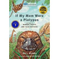 If My Mom Were A Platypus (*Carton of 15 Paperback Books)