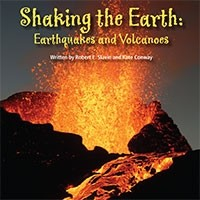 Ideas That Matter: Shaking the Earth: Volcanoes and Earthquakes (*Carton of 10 Paperback Books)