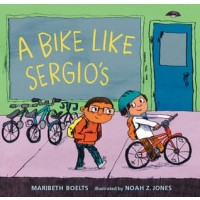 A Bike Like Sergio's (First Book Special Edition)