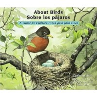 About Birds: A Guide for Children (Bilingual, English/Spanish) (*Carton of 80 Books)