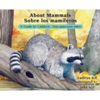 About Mammals: A Guide for Children / Sobre los mamiferos: Una guia para ninos (Bilingual, English/Spanish) (*Carton of 80 Paperbacks)