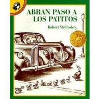 Abran paso a los patitos (Make Way for Ducklings, Spanish Edition)