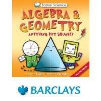 Basher Science: Algebra and Geometry: Anything But Square!
