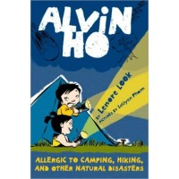 Alvin Ho #2: Allergic to Camping, Hiking, and Other Natural Disasters