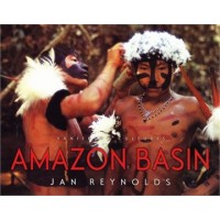 Amazon Basin (Vanishing Cultures)