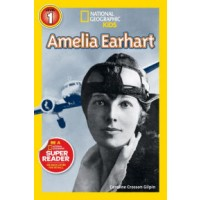 Amelia Earhart (National Geographic Readers, Level 1)