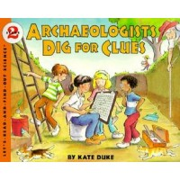 Archaeologists Dig for Clues (Let's Read and Find Out Science, Level 2)