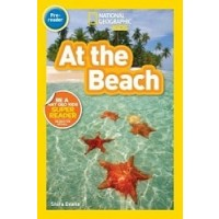 At the Beach (National Geographic Readers, Level Pre-Reader)