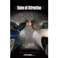 Perfect Chemistry Series #2: Rules of Attraction