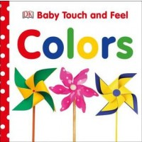 Baby Touch and Feel: Colors (Board Book)