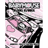 Babymouse #12: Burns Rubber
