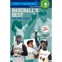 Baseball's Best: Five True Stories (Step Into Reading, Level 5)