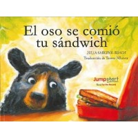 El Oso se comió tu sándwich (The Bear Ate Your Sandwich, Jumpstart Read for the Record Spanish Edition)