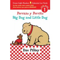 Big Dog and Little Dog (Green Light Readers, Level 1)  / Perrazo y Perrito (Colección Luz Verde, Nivel 1) (Bilingual, English/Spanish)
