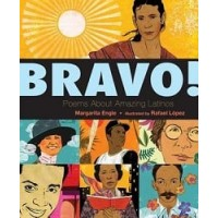 Bravo! Poems About Amazing Hispanics