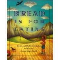 Bread Is for Eating (Bilingual, English/Spanish)
