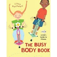 The Busy Body Book: A Kid's Guide to Fitness (*Carton of 48 Paperbacks)