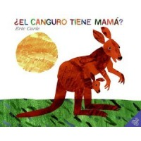 ¿El canguro tiene mamá? (Does a Kangaroo Have a Mother, Too?, Spanish Edition)