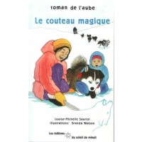 Le couteau magique (The Magic Knife, French Edition)