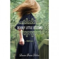 Touch #5: Deadly Little Lessons (Hardcover)