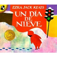 Un día de nieve (The Snowy Day, Spanish Edition)