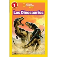 Los dinosaurios (Dinosaurs, Spanish Edition) (National Geographic Readers, Level 1)