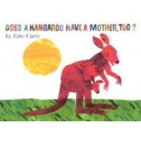 Does a Kangaroo Have a Mother, Too? (Board Book)