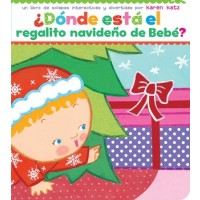 ¿Dónde está el regalito navideño de Bebé? (Where Is Baby's Christmas Present?, Spanish Edition, Board Book)