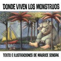 Donde viven los monstruous (Where the Wild Things Are, Spanish Edition)