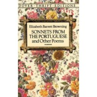 Elizabeth Barrett Browning: Sonnets from the Portuguese and Other Poems