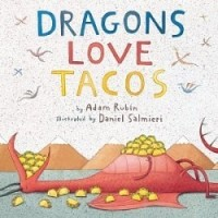 Dragons Love Tacos (*Carton of 24 Hardcovers)