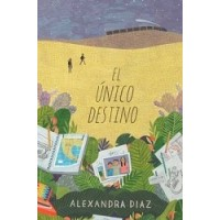 El único destino (The Only Road, Spanish Edition)