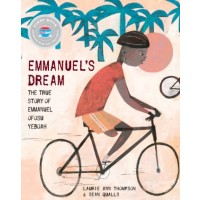 Emmanuel's Dream: The True Story of Emmanuel Ofosu Yeboah (First Book Special Edition)