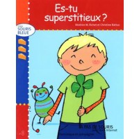 Es-tu superstitieux ? (Are You Superstitious?, French Edition)