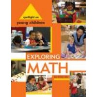 Spotlight on Young Children: Exploring Math