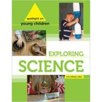 Spotlight on Young Children: Exploring Science