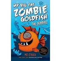 My Big Fat Zombie Goldfish #2: The SeaQuel