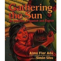 Gathering the Sun: An Alphabet in Both Spanish and English