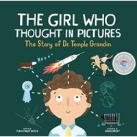 The Girl Who Thought in Pictures: The Story of Dr. Temple Grandin (First Book Special Edition)